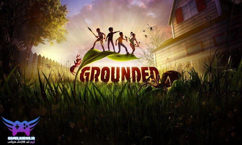 سیستم مورد نیاز بازی Grounded