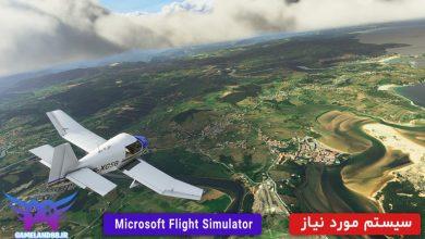 عکس از سیستم مورد نیاز بازی Microsoft Flight Simulator